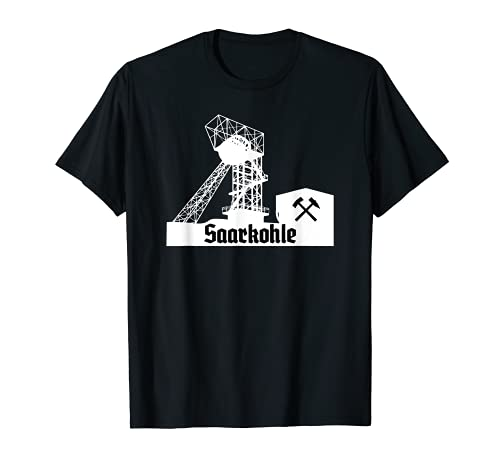 Saarkohle - Bergbau im Saarland - Saarbrücken T-Shirt