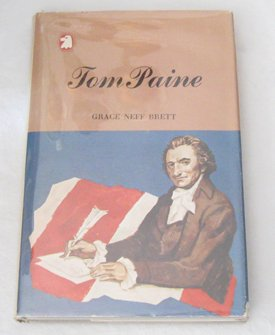 The picture story and biography of Tom Paine (The Library of American heroes)