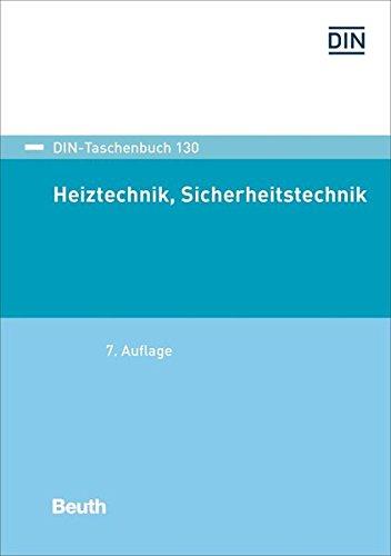 Heiztechnik, Sicherheitstechnik (DIN-Taschenbuch)