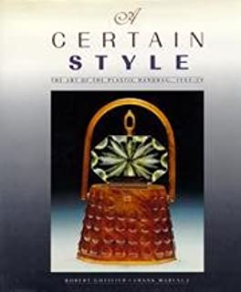 A Certain Style The Art of the Plastic Handbag, 1949-59