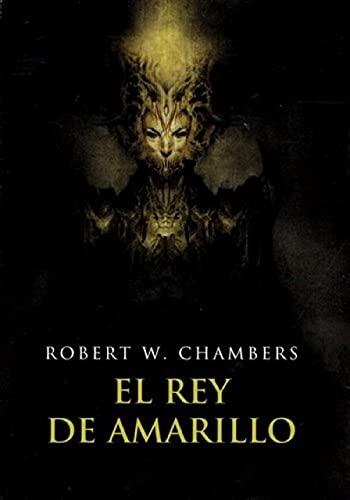El Rey de Amarillo (Spanish Edition)