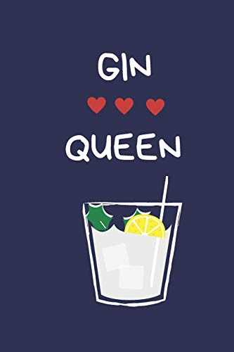 Gin Queen: Gin Lover Gift For Women: Lined Paperback Journal Notebook