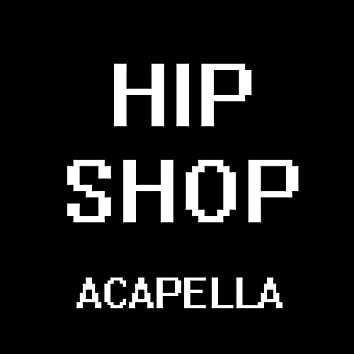 "Hip Shop (A Cappella) [From ""Deltarune""]"