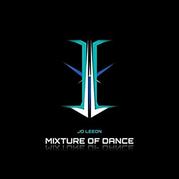 Mixture of Dance