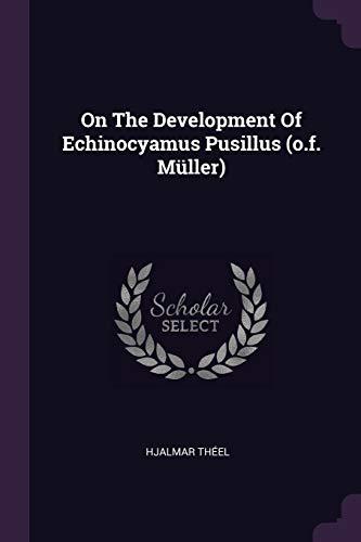 On The Development Of Echinocyamus Pusillus (o.f. Müller)