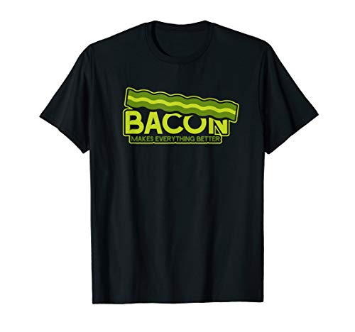 Mens Funny Bacon makes everything better T-Shirt