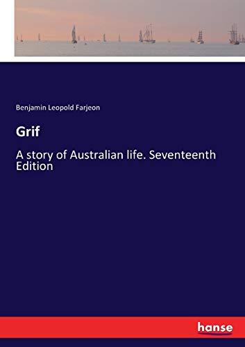 Grif: A story of Australian life. Seventeenth Edition