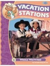 Wheels Westward (Vacation Stations)