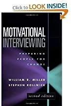 Motivational Interviewing, Preparing People for Change, Second Edition