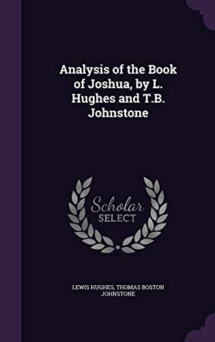 Analysis of the Book of Joshua, by L. Hughes and T.B. Johnstone