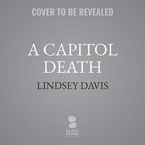 A Capitol Death     The Flavia Albia Mysteries, Book 7              By:                                                                                                                                 Lindsey Davis                               Narrated by:                                                                                                                                 Jane Collingwood                      Length: 10 hrs and 30 mins     Not rated yet     Overall 0.0