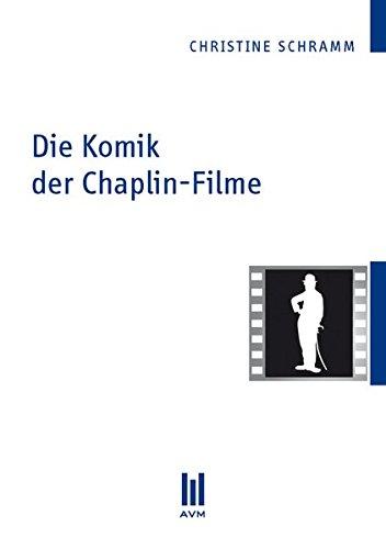 Die Komik der Chaplin-Filme (Beiträge zur Medienwissenschaft)