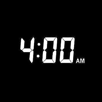 4 : 00 A.M. (Original)