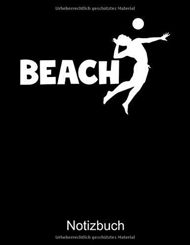 BEACH VOLLEYBALL Notizbuch: Notizbuch A4 kariert 100 Seiten, Notizheft / Tagebuch / Reise Journal, perfektes Geschenk für Volleyballspieler