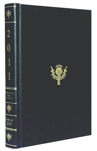 Britannica Book of the Year 2011 (Encyclopaedia Britannica Book of the Year)