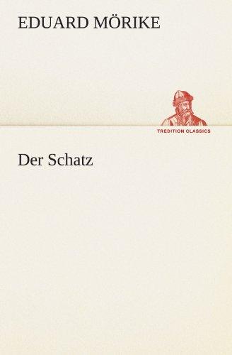 Der Schatz (TREDITION CLASSICS)