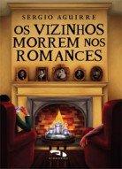 Vizinhos Morrem Nos Romances (Os)