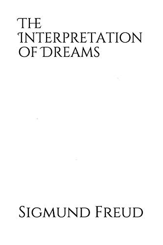 The Interpretation of Dreams: a 1899 psychoanalysis book by Sigmund Freud in which he introduces his theory of the unconscious with respect to dream ... become the theory of the Oedipus complex