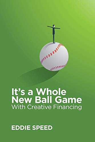 Real Estate Investing Books! - It's a Whole New Ball Game With Creative Financing