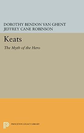 Keats: The Myth of the Hero