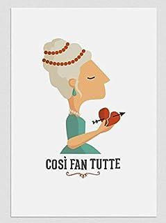 """Stampa""""Così fan tute"""". Disponibile in due misure: A4 / A3."""