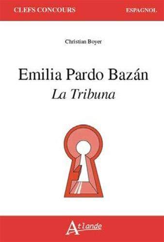 Emilia Pardo Bazan : La tribuna