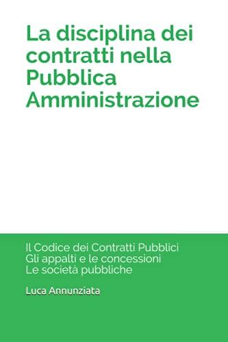 La disciplina dei contratti nella Pubblica Amministrazione