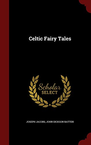 Celtic Fairy Tales 1298624428 Book Cover