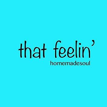 That Feelin'