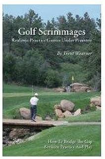 Golf Scrimmages: Realistic Practice Games Under Pressure