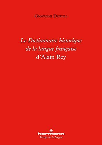 Le Dictionnaire historique de la langue française d'Alain Rey