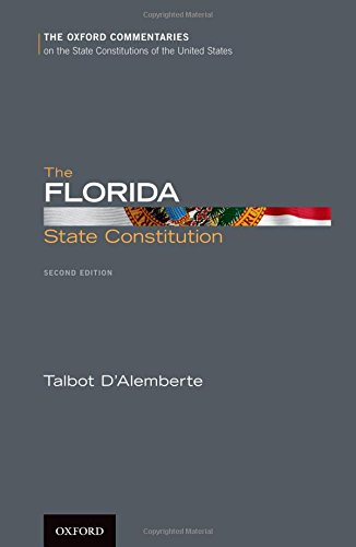 The Florida State Constitution (Oxford Commentaries on the State Constitutions of the United States)の詳細を見る
