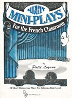 Mighty Mini Plays for the French Classroom (Mighty Mini-Plays)