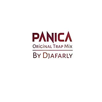 Panica (Trap Mix)