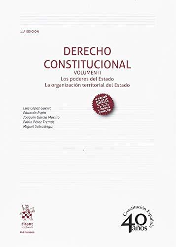 Derecho Constitucional Volumen II 11ª Edición 2018 (Manuales de Derecho Constitucional)