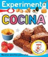EXPERIMENTA - COCINA: Recetas sencillas para niños: 42 (Libros juego)