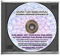 BMV Quantum Subliminal CD Get Your Book Published: Author / Writer Publishing Success (Ultrasonic Subliminal Series)