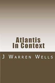 Atlantis In Context: Of Gods Humans Demigods and Legend