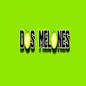 Dos melones