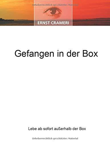 Gefangen in der Box: Lebe ab sofort außerhalb der Box