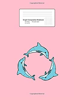 Graph Composition Notebook: Three Dolphins Circle Cute Sea Animal Underwater Gift - Pink Math, Physics, Science Exercise Book - Back To School Gift ... Teens, Boys, Girls - 7.5