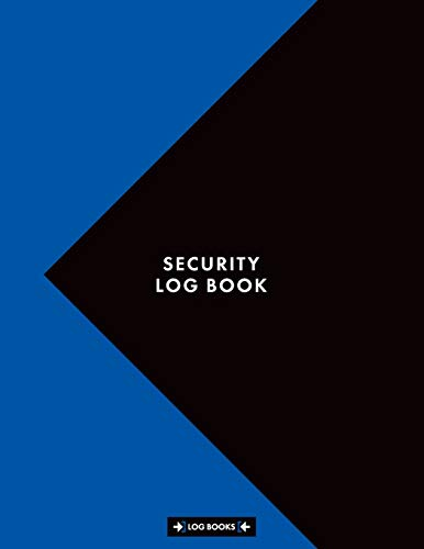 Security Log Book: Sign In & Sign Out Visitor Entry Register Logbook 8.5
