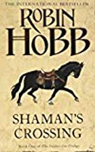 By Robin Hobb - Shamans Crossing (The Soldier Son Trilogy) (2006-07-03) [Paperback]