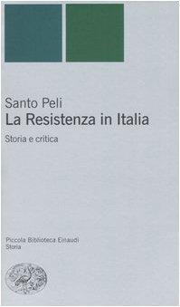 La Resistenza in Italia. Storia e critica