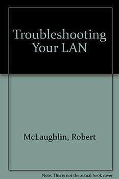 Paperback Troubleshooting Your Lan Book