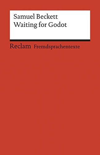 Waiting for Godot: A Tragicomedy in Two Acts. Englischer Text mit deutschen Worterklärungen. B2 (GER) (Reclams Universal-Bibliothek)