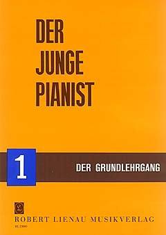 DER JUNGE PIANIST 1 - GRUNDLEHRGANG - arrangiert für Klavier [Noten / Sheetmusic] Komponist: KRENTZLIN RICHARD - KLAV