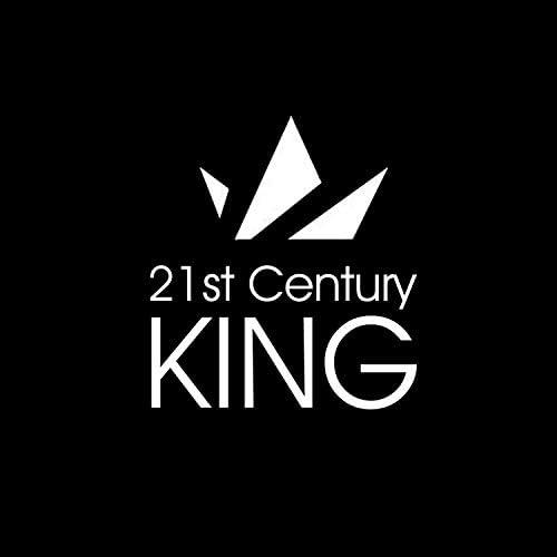 21st Century King