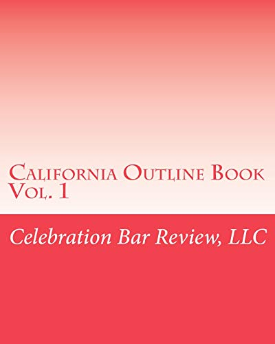 Download California Outline Book: Vol. 1 1453672109