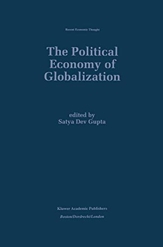 The Political Economy of Globalization (Recent Economic Thought (55), Band 55)